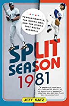 Split Season: 1981: Fernandomania, the Bronx…