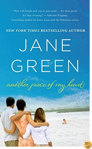 TAnother Piece of My Heart: A Novel