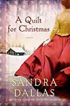 A Quilt for Christmas by Sandra Dallas