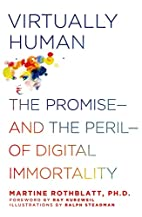 Virtually Human: The Promise---and the…