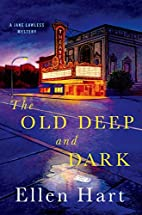 The Old Deep and Dark: A Jane Lawless…