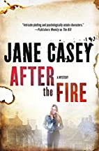 After the Fire (Maeve Kerrigan) by Jane…