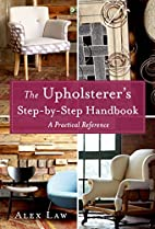 The Upholsterer's Step-by-Step…