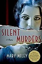 Silent Murders: A Mystery (A Roaring…