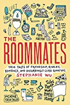 The Roommates: True Tales of Friendship,…
