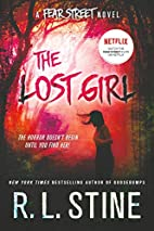 The Lost Girl: A Fear Street Novel by R. L.…