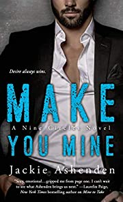 Make You Mine: A Nine Circles Novel by…