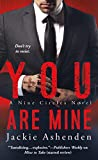 You Are Mine: A Nine Circles Novel by Jackie…
