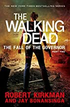 The Fall of the Governor: Part Two by Robert…