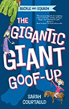 Buckle and Squash: The Gigantic Giant…