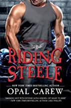 Riding Steele (Ready to Ride) by Opal Carew