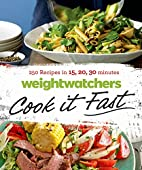 Weight Watchers Cook it Fast: 250 Recipes in…