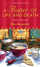 A Batter Of Life And Death by Ellie…