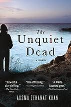 The Unquiet Dead: A Novel (Rachel Getty and…