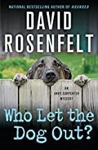 Who Let the Dog Out? by David Rosenfelt
