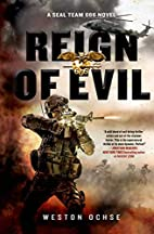 Reign of Evil: A SEAL Team 666 Novel by…