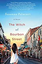 The Witch of Bourbon Street: A Novel by…
