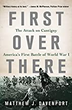 First Over There: The Attack on Cantigny,…