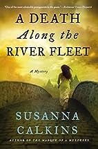 A death along the River Fleet by Susanna…