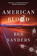 American Blood: A Novel by Ben Sanders