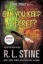 Can You Keep a Secret?: A Fear Street Novel…