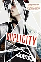 Duplicity by N.K. Traver.