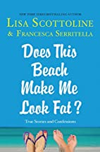 Does this Beach Make Me Look Fat? True…