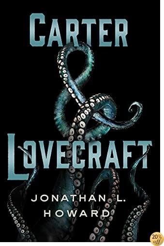 TCarter & Lovecraft: A Novel
