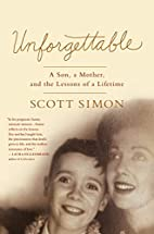 Unforgettable: A Son, a Mother, and the…