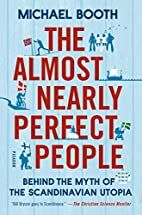 The Almost Nearly Perfect People: Behind the…