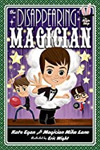 The Disappearing Magician (Magic Shop…