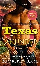 Texas Thunder (Rebel Moonshine) by Kimberly…