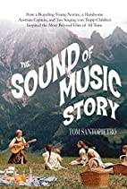 The Sound of Music Story: How A Beguiling…