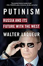 Putinism: Russia and Its Future with the…
