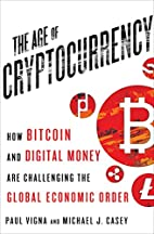 The Age of Cryptocurrency: How Bitcoin and…