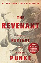 The Revenant: A Novel of Revenge by Michael…
