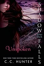Unspoken: Shadow Falls: After Dark by C. C.…