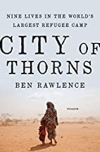 City of Thorns: Nine Lives in the…