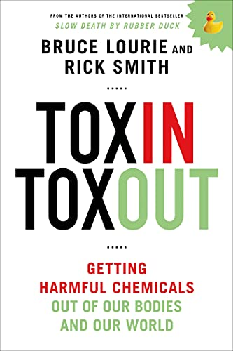toxin-toxout-getting-harmful-chemicals-out-of-our-bodies-and-our-world
