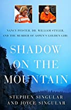 Shadow on the Mountain: Nancy Pfister, Dr.…