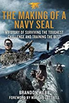 The Making of a Navy SEAL: My Story of…