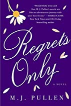 Regrets Only (Sequel to The Marriage Pact)…