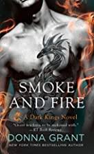 Smoke and Fire: A Dark Kings Novel by Donna…