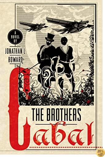 TThe Brothers Cabal: A Novel (Johannes Cabal Novels)