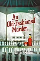 An Old-Fashioned Murder: A Moonshine Mystery…