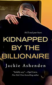 Kidnapped by the Billionaire (Nine Circles)…