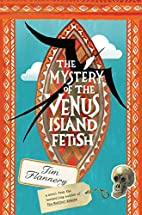 The Mystery of the Venus Island Fetish by…