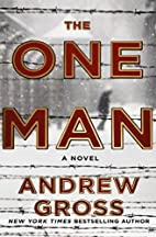 The One Man: A Novel by Andrew Gross
