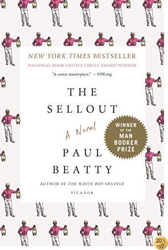 TThe Sellout: A Novel