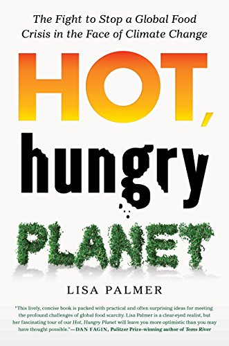 hot-hungry-planet-the-fight-to-stop-a-global-food-crisis-in-the-face-of-climate-change